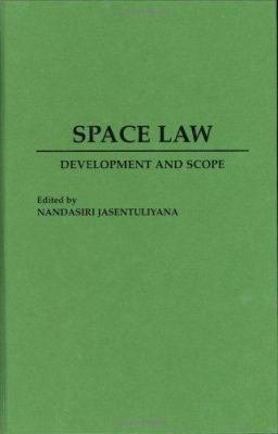 Space Law Development and Scope